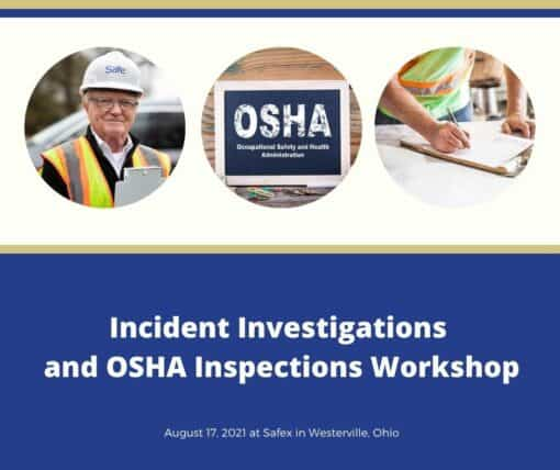 Incident Investigations and OSHA Inspections Workshop (1)